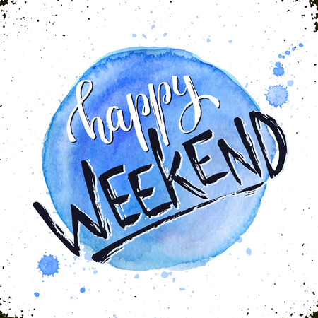 Happy weekend text hand drawn with dry brush. Bright and modern ink lettering for posters and greeting cards design. Inspirational phrase with watercolor spot on background. Ilustração
