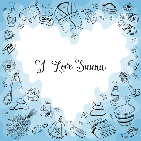 I love sauna. Sauna accessories sketches in heart shape. Hand drawn spa items collection. Frame from doodle sauna objects.
