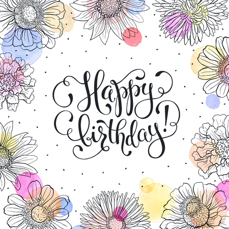 happy birthday greeting card sketch flowers frame with watercolor spots on white background birthday - Happy Birthday Cards Flowers