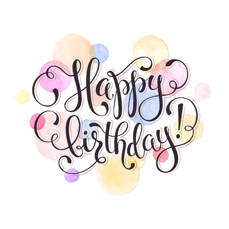 Happy birthday greeting card. Watercolor spots in pastel color isolated on white background with text. Birthday wording vector illustration. Vettoriali