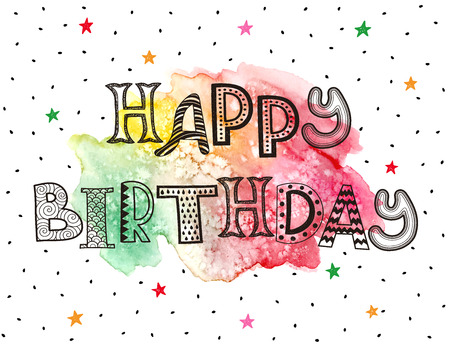 whimsical: Hapy birthday greeting card. Hand drawn whimsical letters with watercolor spot isolated on white background. Modern zentangle letters design. Happy birthday funny text illustration.