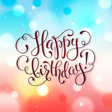 Happy birthday greeting card hand drawn calligraphy on blurred happy birthday greeting card hand drawn calligraphy on blurred colorful background birthday vector illustration m4hsunfo