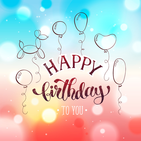 Happy birthday greeting card hand drawn calligraphy on blurred happy birthday greeting card hand drawn calligraphy on blurred romantic background birthday balloons vector m4hsunfo