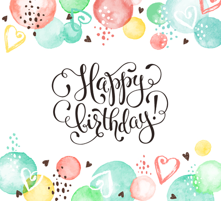 Happy birthday greeting card, Hand drawn calligraphy isolated.