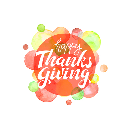 Happy thanksgiving. watercolor dots on background. Thanksgiving poster.