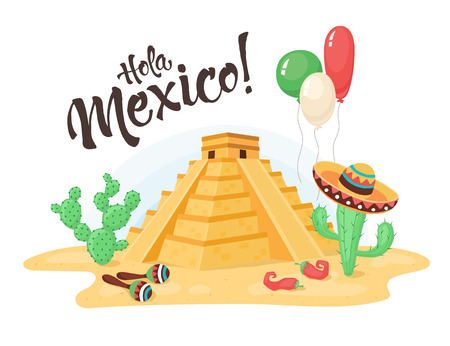 Hola Mexico composition with old pyramid, cactuses and balloons. Mexican famous monument. Pyramid from Chichen Itza with text isolated on white background.