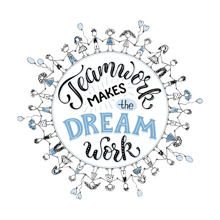 Teamwork makes the dream work. Inspirational lettering in circle composition about team collaboration. Crowd of people holding hands in  sketch stile. Stock Illustratie
