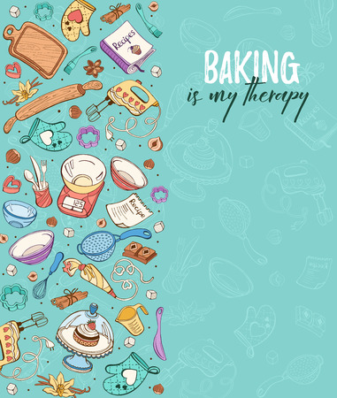 Baking is my therapy. Baking tools in vertical composition. Recipe book background concept. Poster with hand drawn kitchen utensils.