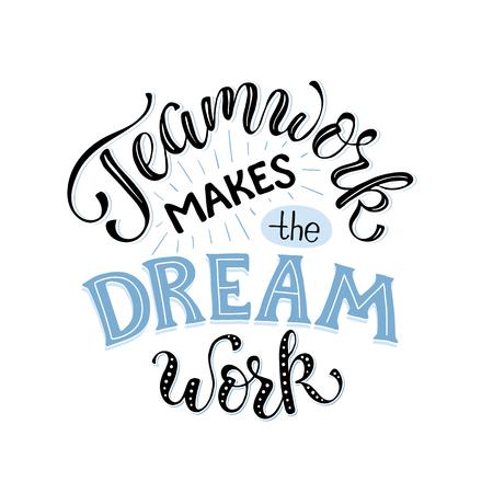 Praca zespołowa sprawia, że marzenie działa. Inspirujące napisy w kręgu o współpracy w zespole. Plakat motywacyjny o zespole.