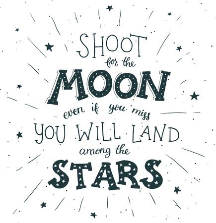 Spara per la citazione ispiratrice disegnata a mano del poster della luna sulla luna e le stelle. Vettoriali