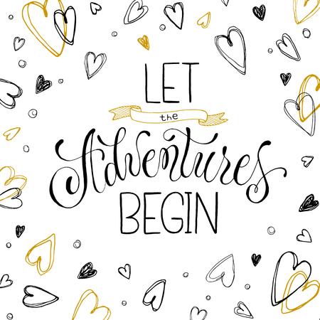Let the Adventures begin moon poster. Hand drawn inspirational qoute with hearts isolated on white background. Vector illustration lettering.