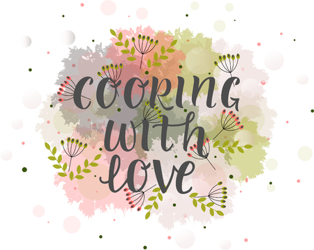 COOKING WITH LOVE-cooking quote hand drawn lettering element your design. Perfect for advertising, poster, card, invitation, banner, menu, lettering typography.Vector illustration EPS 10