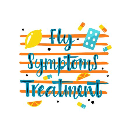 Handwritten FLU SYMPTOMS TREATMENT with various means and mediciness on on striped background. Vector illustration in flat cartoon style.