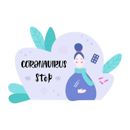 Handwritten CORONAVIRUS, young women with a thermometer on the background. Vector illustration in flat cartoon style.