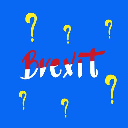 BREXIT political typography poster. Hand drawn Brexit with question mark on blue background. Brexit sign vector illustration in flat minimalist style.