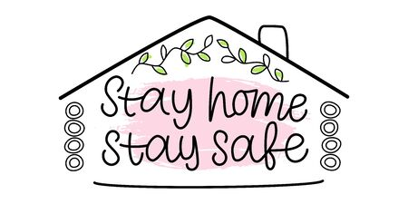 STAY HOME STAY SAFE-inspirational text, motivation. Hand drawn vector lettering. Minimalist style. Perfect for card, icon, banner