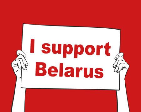 I support Belarus banner hands holding on red background. Protest after presidential elections 2020 in Belarus. Hand drawn vector illustration
