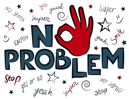 No problem slogan graphic, for t-shirt prints and other uses.
