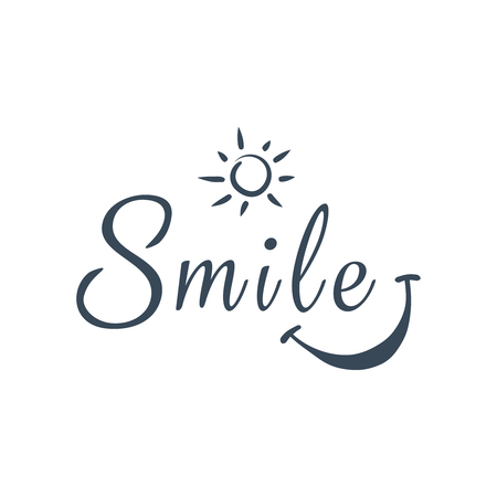 Smile. Inspirational quote about happy. Modern calligraphy phrase with hand drawn smile and sun.