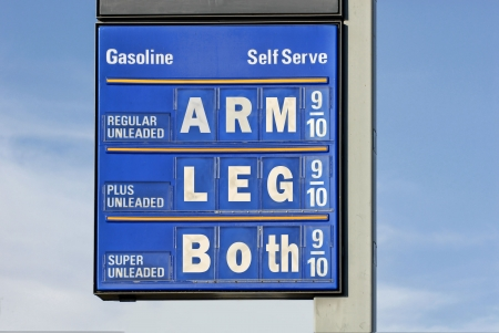 Gas Prices: sign with a humorous slant: I incorporated the old saying