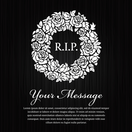 condolence: Funeral card - R.I.P. text in circle white wreath rose on black layout. Illustration