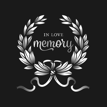 Segno di corona di alloro d'argento e testo in memoria d'amore per il funerale su disegno vettoriale sfondo nero