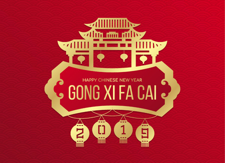 Happy chinese new year (Gong xi fa cai ) banner with gold 2019 number of year in lantern hanger and china gate town sign on red background vector design Illustration