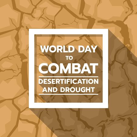 World Day to Combat Desertification and Drought banner with text in white frame on brown drought texture