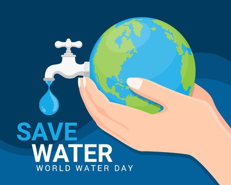 Save water world water day banner - hand hold earth and faucet or water tap with a drop of water