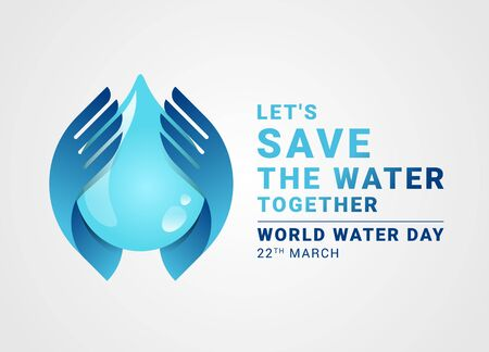 Let's save the water together world water day banner with hand hold care  drop water sign vector design Vectores