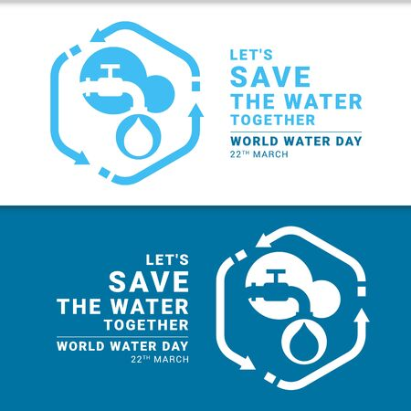 Lets save the water together world water day banner with tap water and drop water in bubble circle and arrow around sign vector design