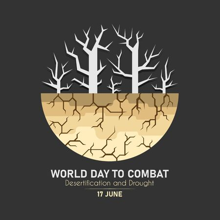 World Day Combat Desertification And Drought banner with dry trees and dry soil circle sign vector design