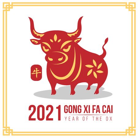 Happy chinese new year or gong xi fa kai 2021 banner with red gold ox zodiac sign in china frame on white background vector design
