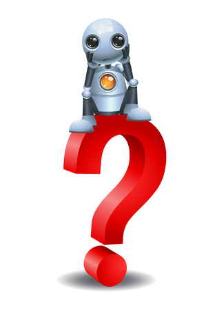 illustration of a little robot and sit on top a question symbol on isolated white background