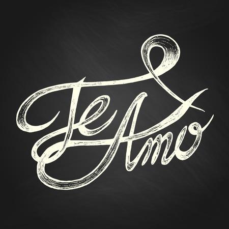 Te Amo   I love You   - Hand drawn quotes, white on blackboard