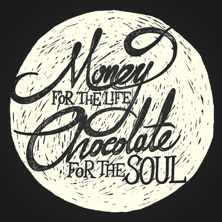 rationalism:  MONEY for the life, CHOCOLATE for the soul
