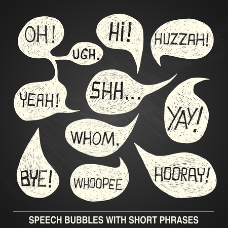 Hand drawn speech bubble set with short phrases  oh, hi, yeah, shh, yay, bye, hooray, whoopee, huzzah, whom, ugh  on chalkboard background -  illustration Vector