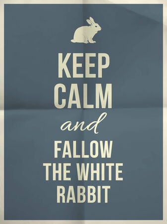 fallow: Keep calm and fallow the white rabbit quote on colorful folded in four paper texture with frame Illustration