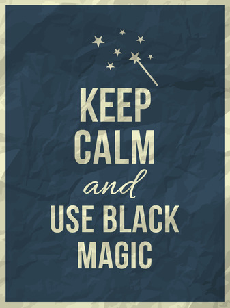 hag: Keep calm and use black magic quote on colorful crumpled paper texture with frame