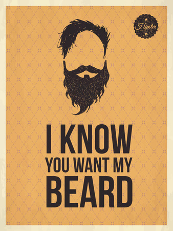 Hipster vintage trendy look quotes, I know you whant my beard Vector
