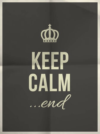 Keep calm end quote on black folded in four paper texture with frame Illustration