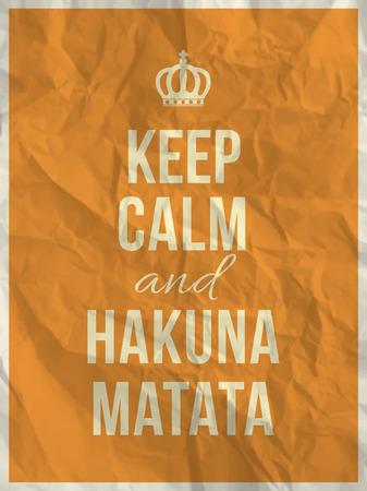 textura papel: Mantener la calma y cita matata hakuna sobre amarillo textura de papel arrugado con el marco