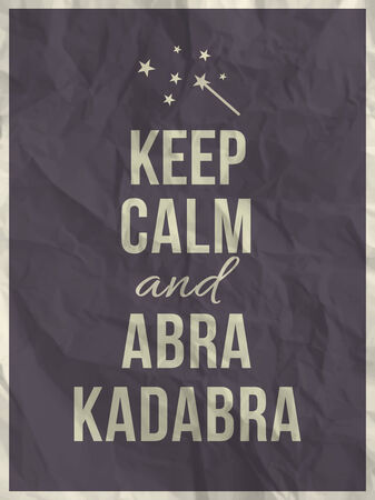 crumpled paper texture: Keep calm and abra cadabra quote on violet crumpled paper texture with frame