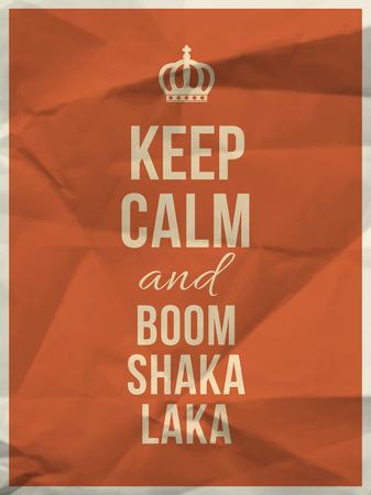 Keep calm and boom shaka laka quote on orange crumpled paper texture with frame