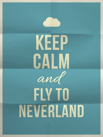 felicity: Keep calm and fly to neverland quote on blue folded in eight paper texture with frame Illustration