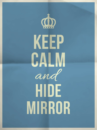 keep: Keep calm and hide mirror quote on blue folded in four paper texture with frame Illustration