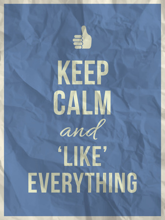 tranquillity: Keep calm and like everything quote on blue crumpled paper texture with frame