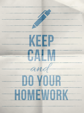 folded paper: Keep calm and do your homework design typographic quote on line folded paper texture with pen icon