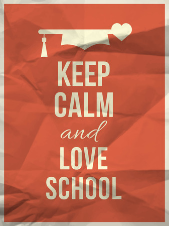 crumpled paper texture: Keep calm and love school quote design typographic quote on red crumpled paper texture with graduation hat and hearth