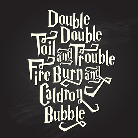 caldron: Double, double... halloween spell on black chalkboard background
